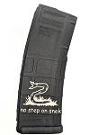 Don't Step on Snek Engraved Magazine - PMAG M2 5.56 30RD